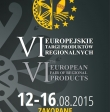 VI Europejskie Targi Produktów Regionalnych